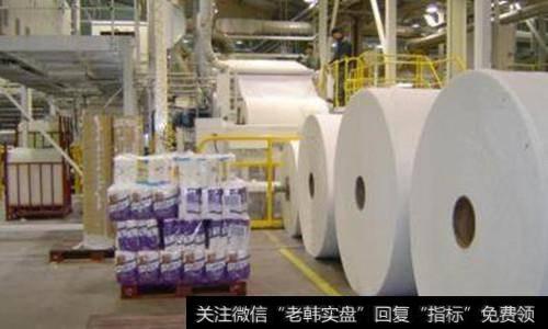 中国纸业网|纸业8月涨价战再起 纸业涨价概念股受关注
